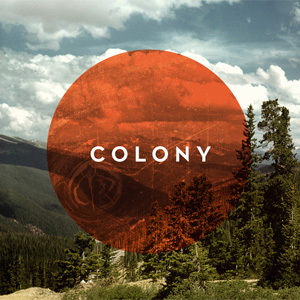 Introducing Colony